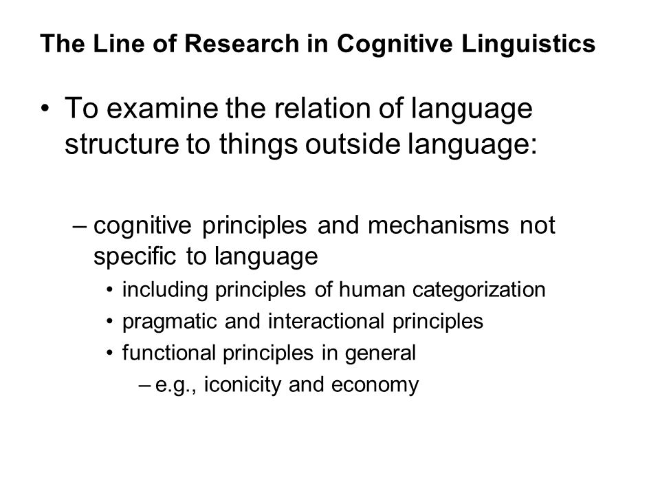 The Line of Research in Cognitive Linguistics