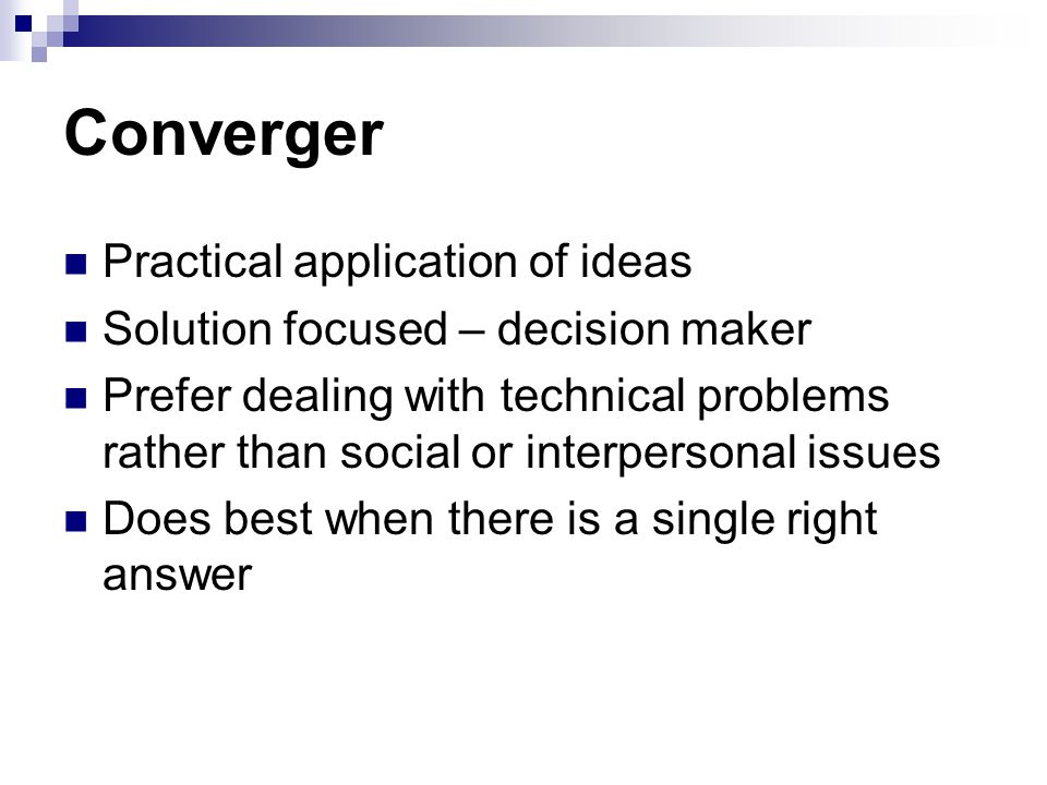 Converger Practical application of ideas