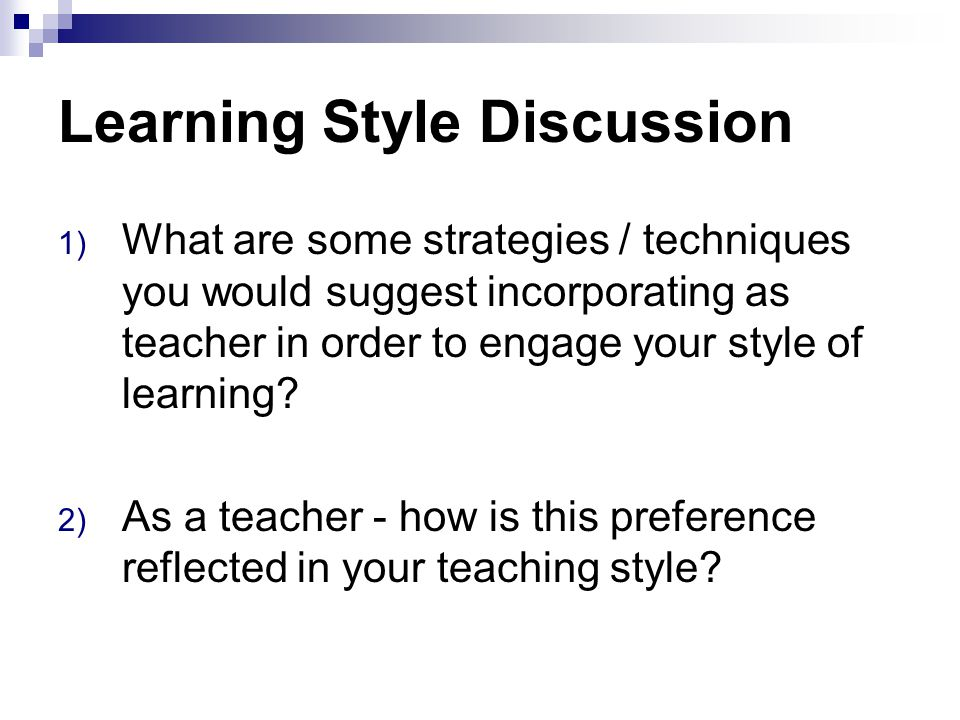 Learning Style Discussion