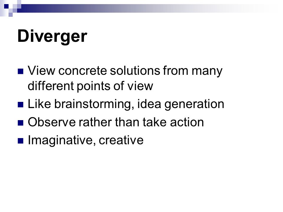 Diverger View concrete solutions from many different points of view