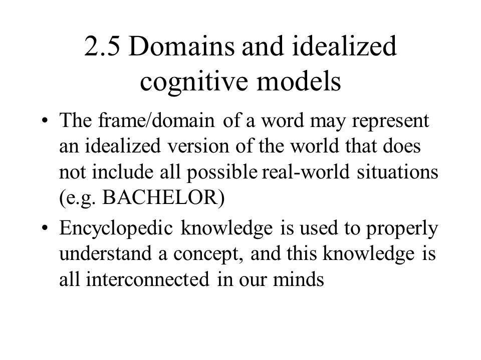 2.5 Domains and idealized cognitive models