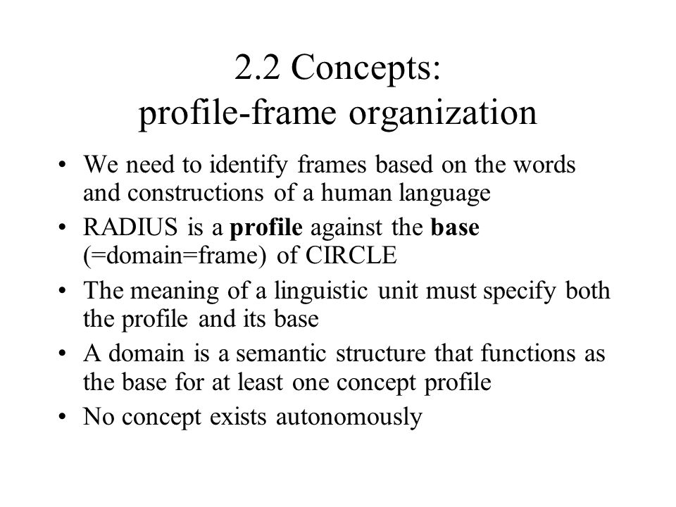 2.2 Concepts: profile-frame organization