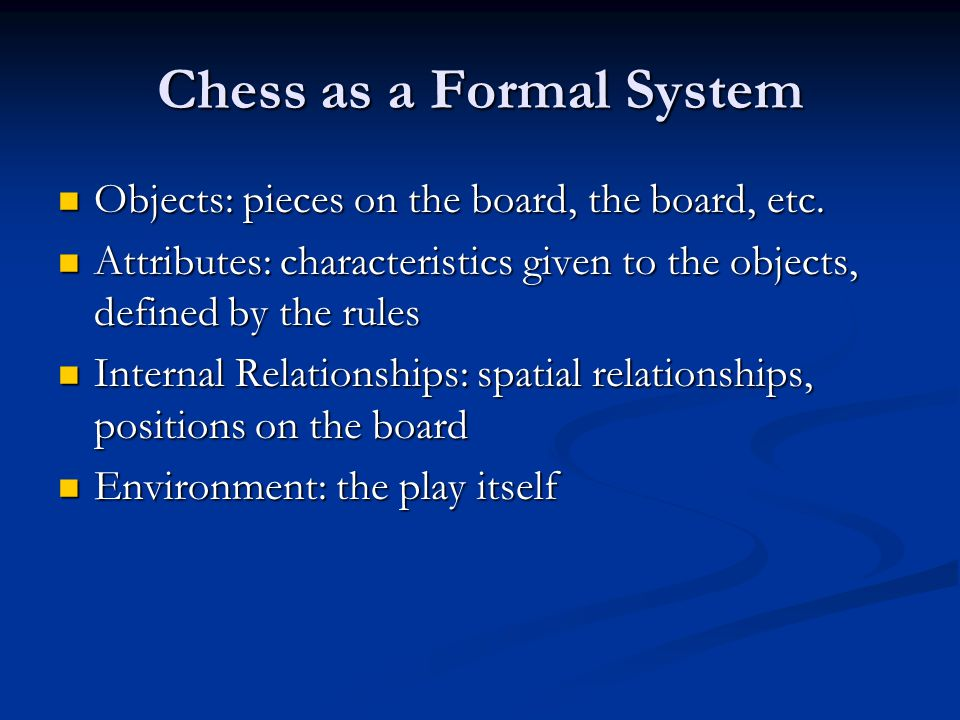 Chess as a Formal System