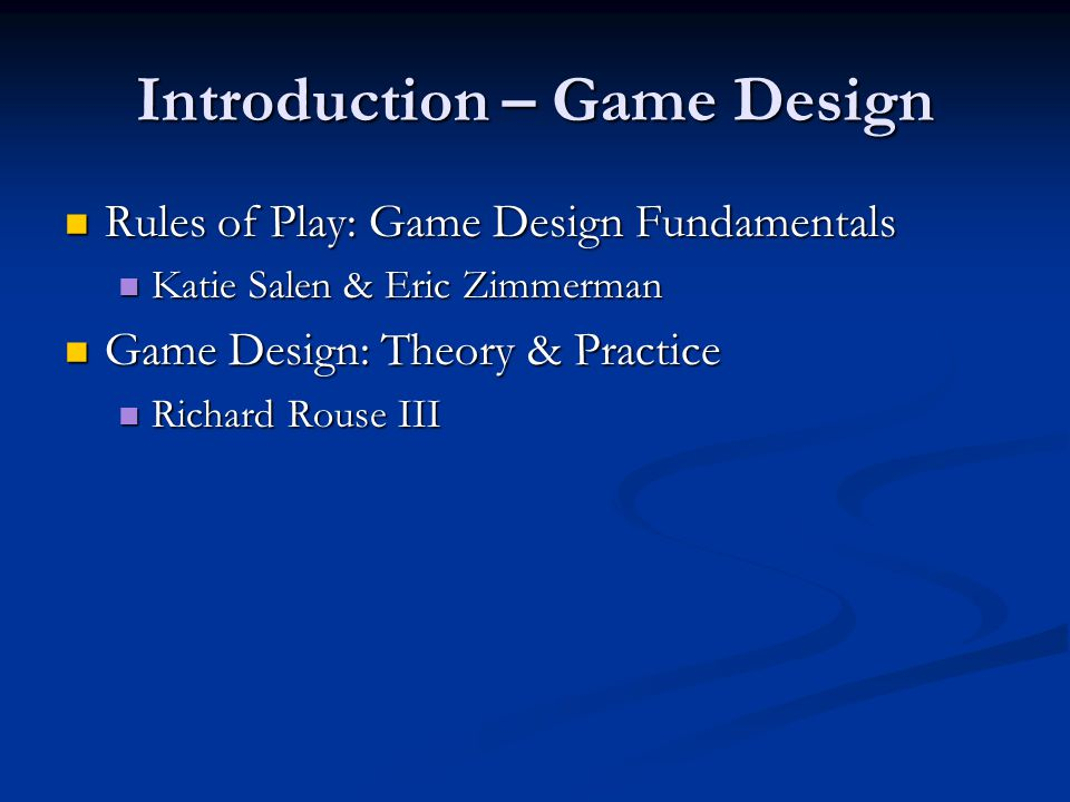 Introduction – Game Design