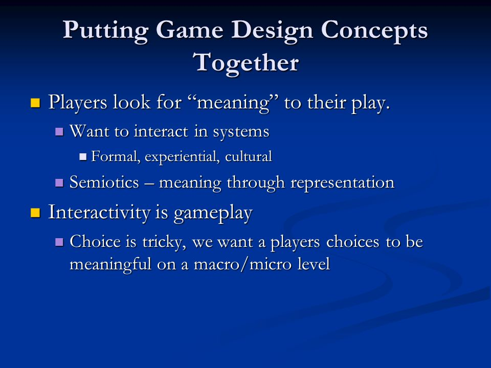 Putting Game Design Concepts Together