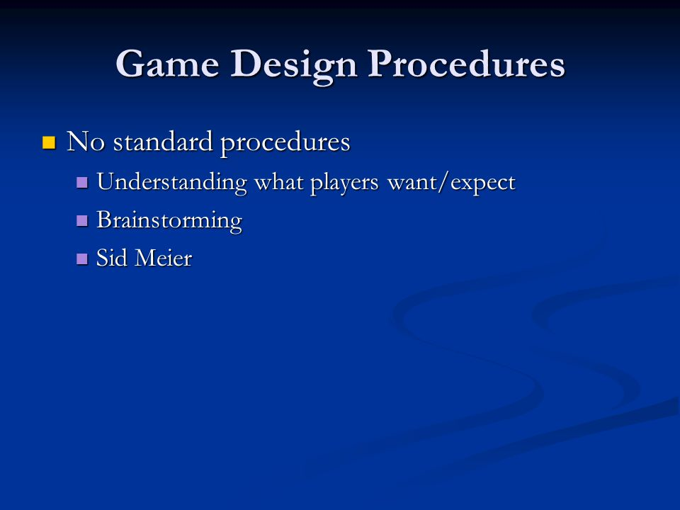 Game Design Procedures