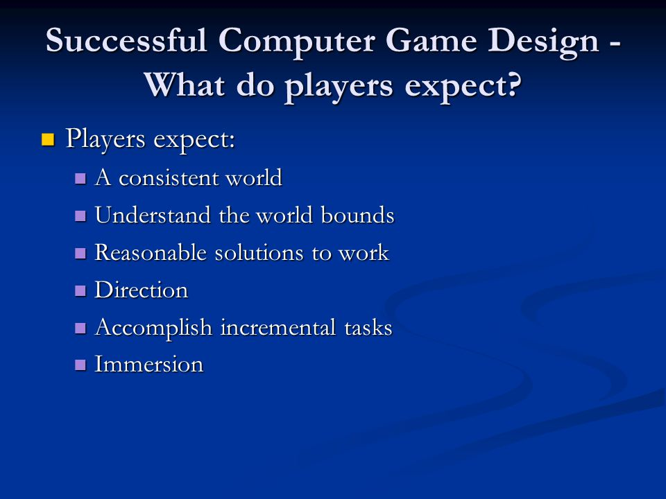Successful Computer Game Design -What do players expect