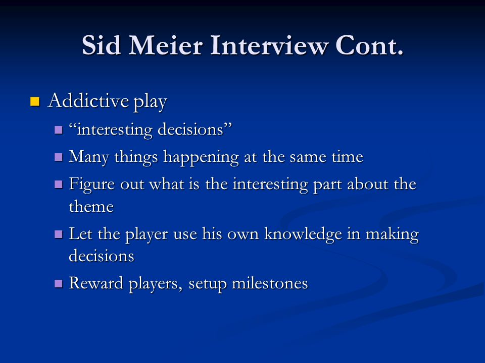 Sid Meier Interview Cont.