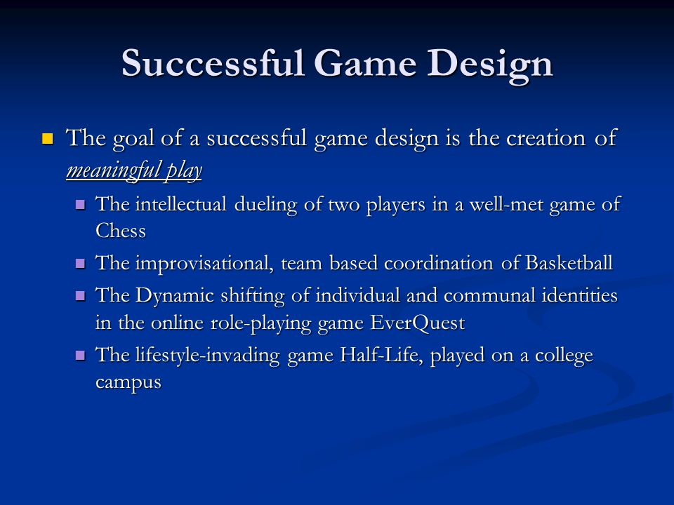 Successful Game Design