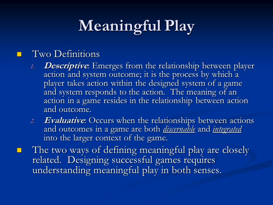 Meaningful Play Two Definitions