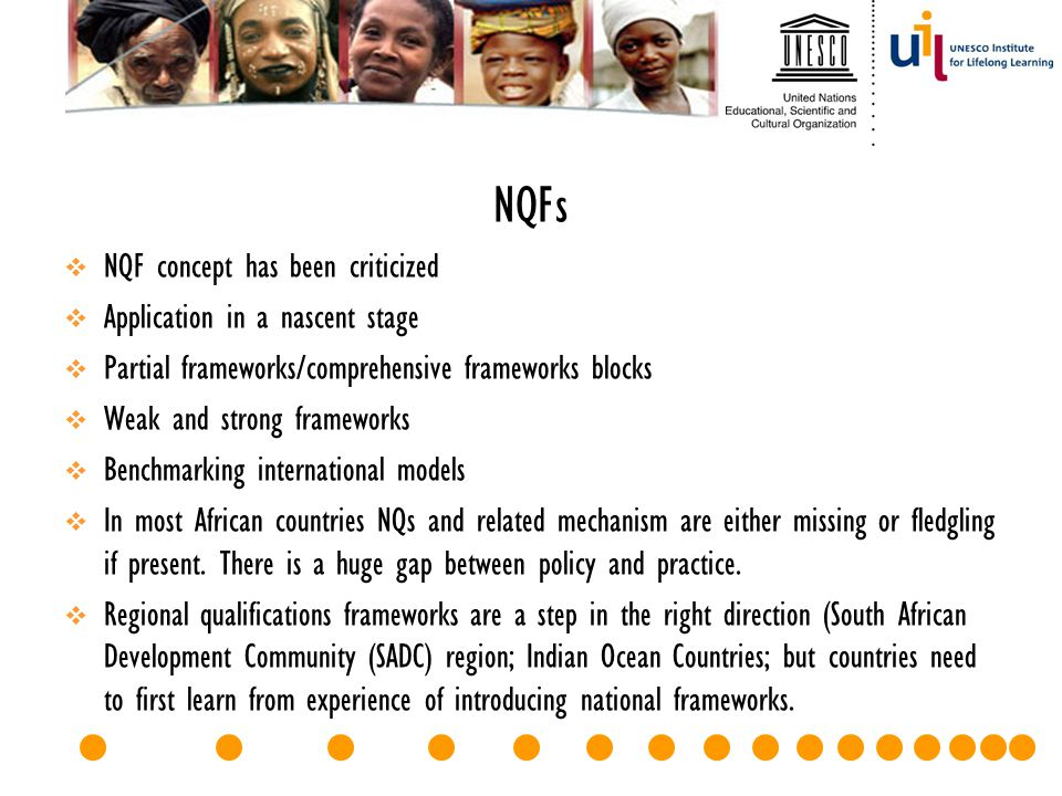 NQFs NQF concept has been criticized Application in a nascent stage