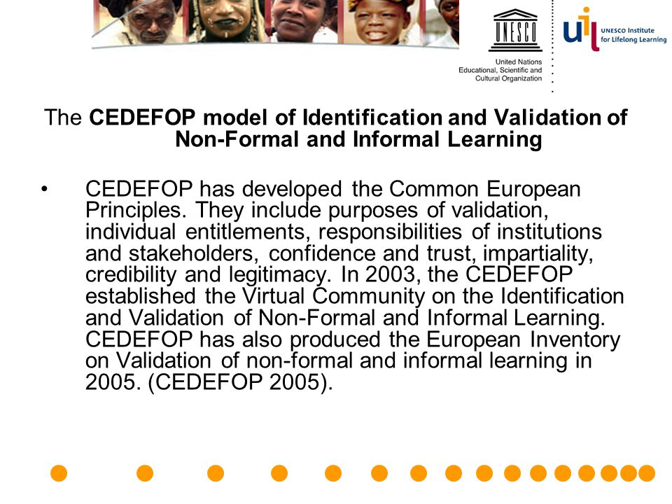 The CEDEFOP model of Identification and Validation of Non-Formal and Informal Learning
