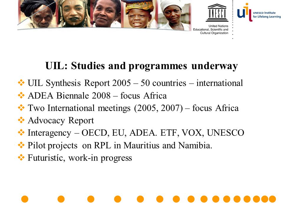UIL: Studies and programmes underway
