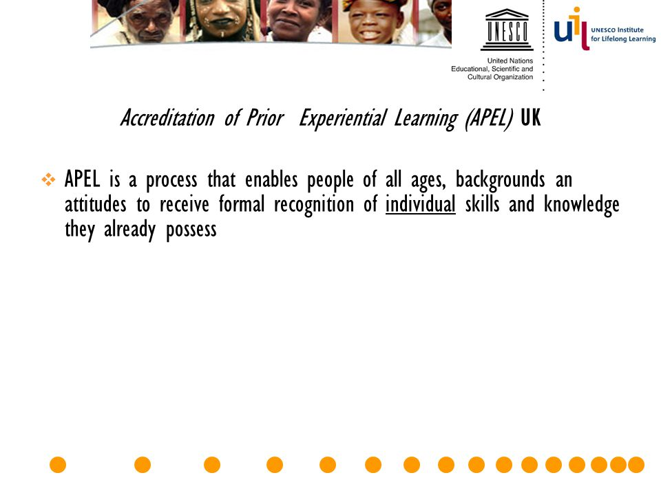 Accreditation of Prior Experiential Learning (APEL) UK