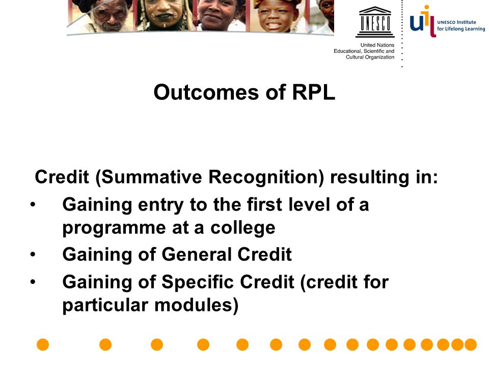 Outcomes of RPL Credit (Summative Recognition) resulting in: