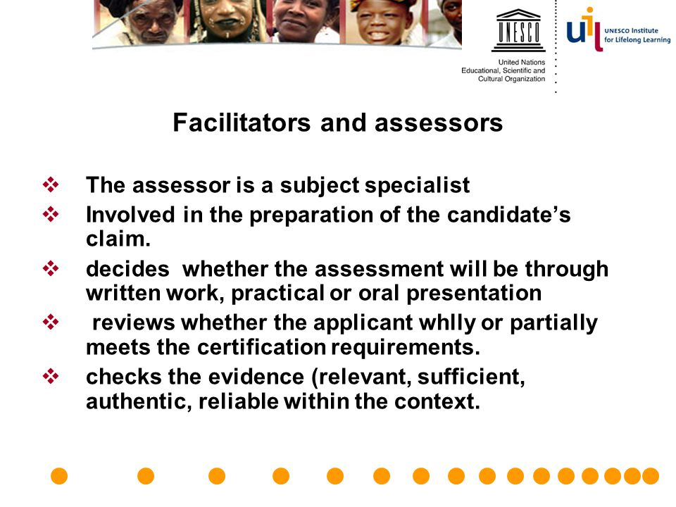 Facilitators and assessors
