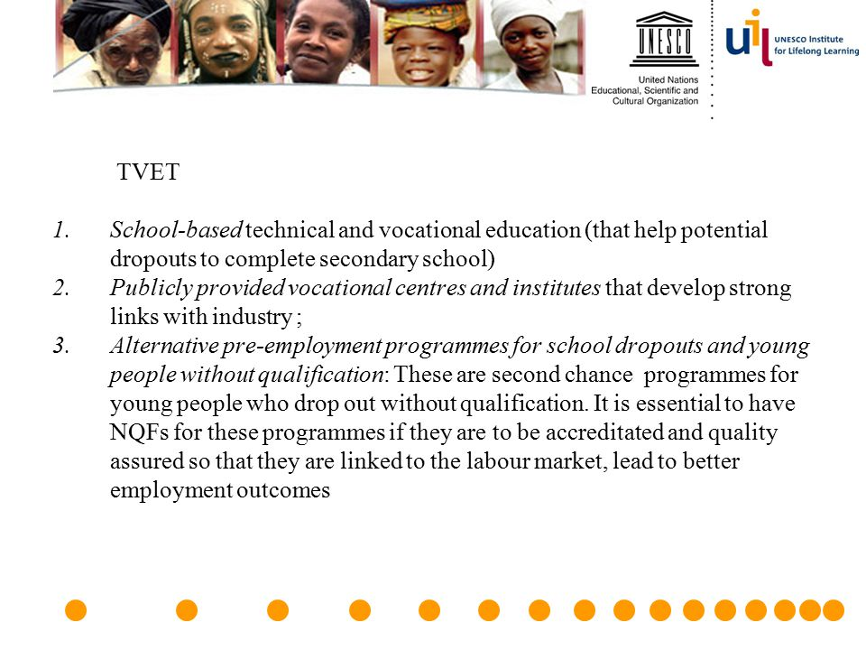 TVET School-based technical and vocational education (that help potential dropouts to complete secondary school)