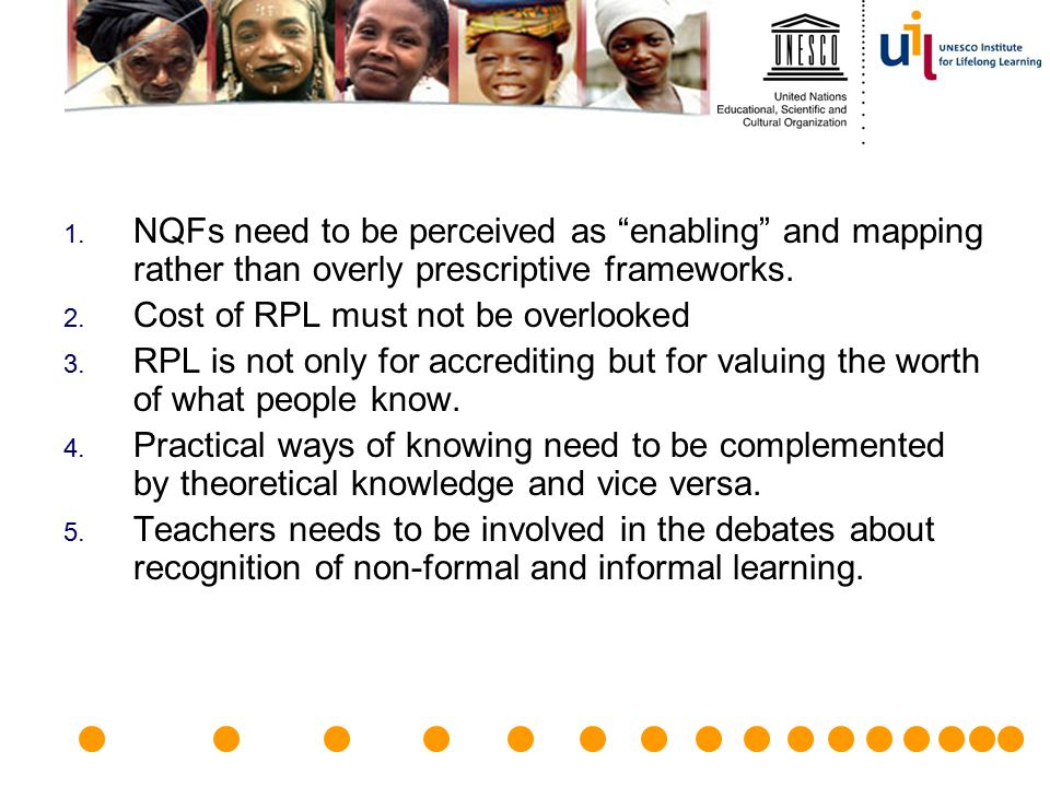 NQFs need to be perceived as enabling and mapping rather than overly prescriptive frameworks.