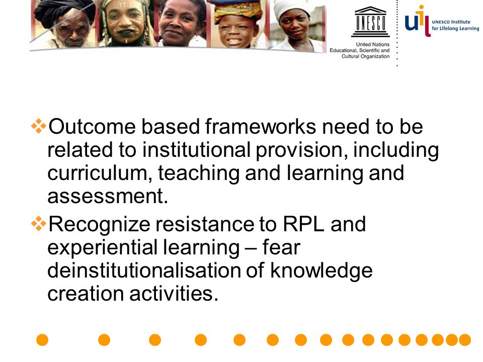 Outcome based frameworks need to be related to institutional provision, including curriculum, teaching and learning and assessment.