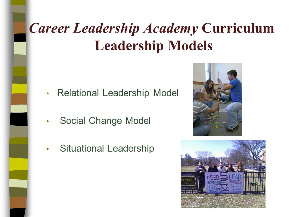 Career Leadership Academy Curriculum Leadership Models