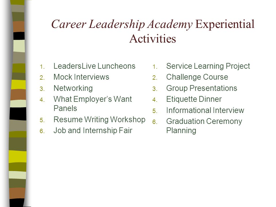 Career Leadership Academy Experiential Activities