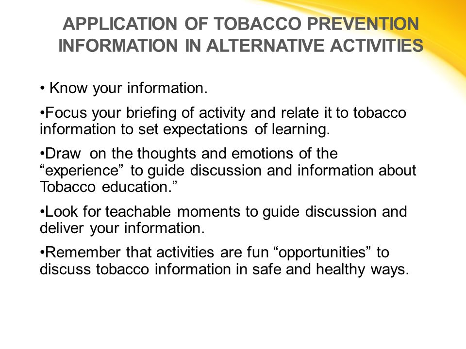 APPLICATION OF TOBACCO PREVENTION INFORMATION IN ALTERNATIVE ACTIVITIES
