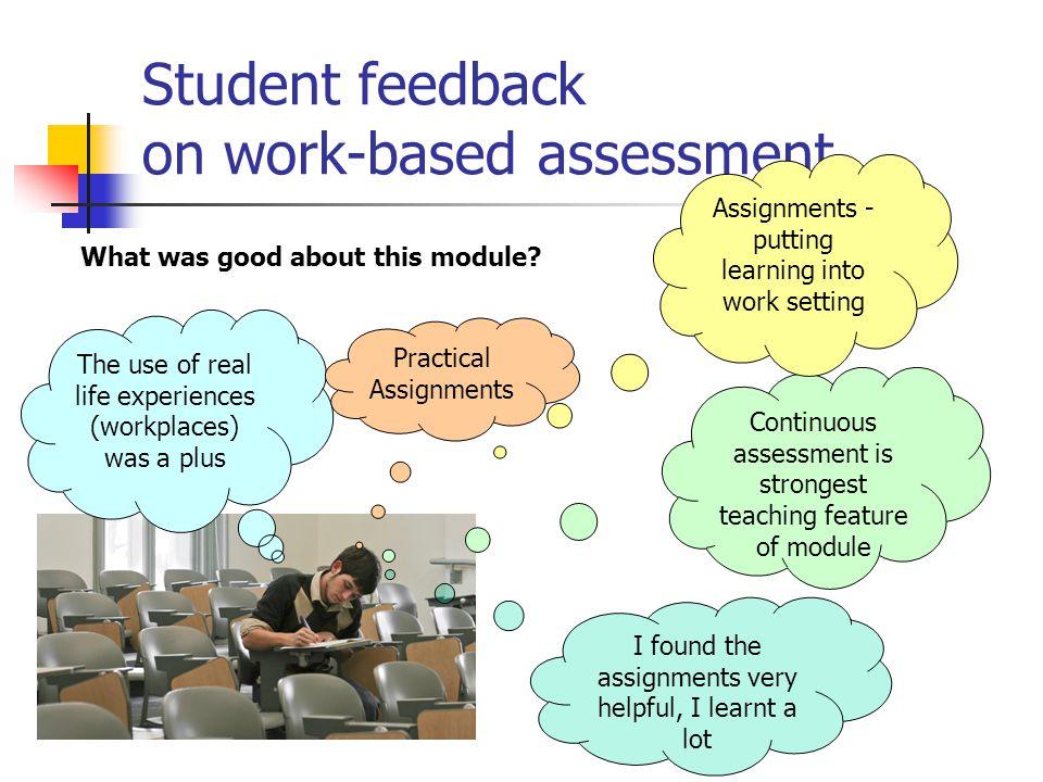 Student feedback on work-based assessment