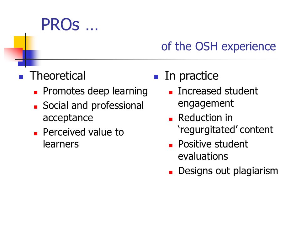 PROs … of the OSH experience