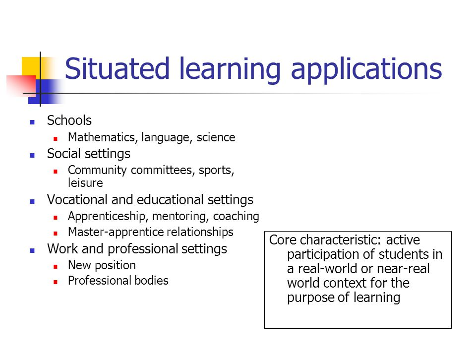 Situated learning applications