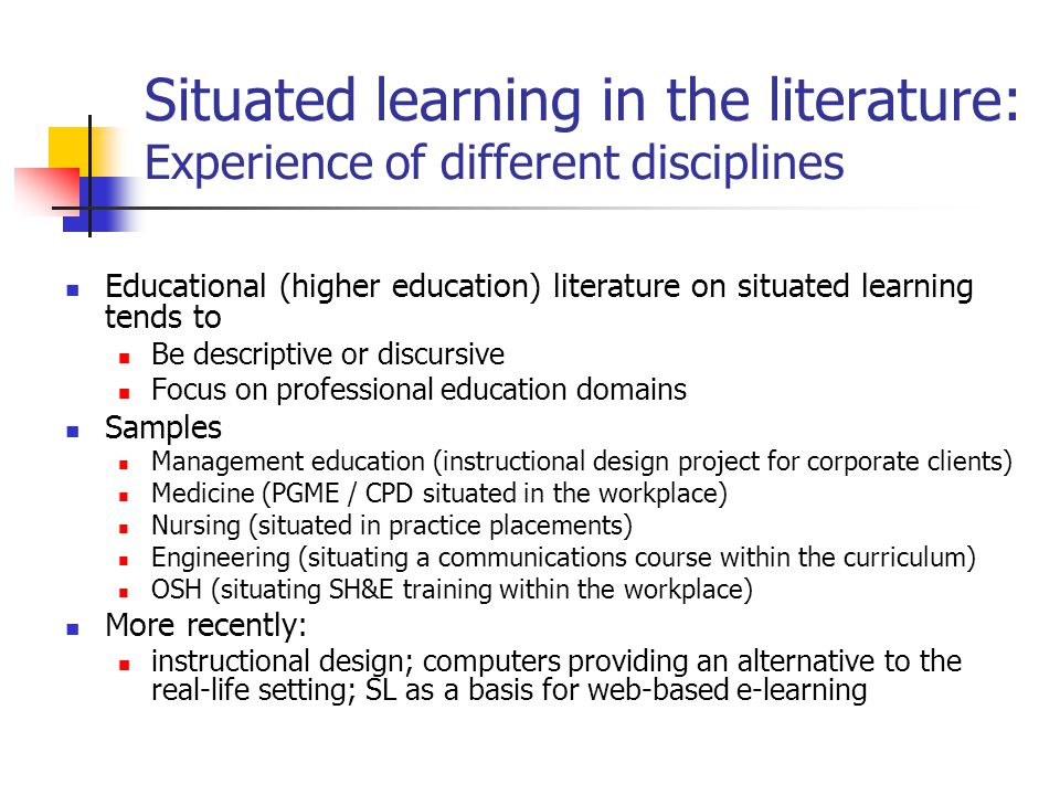 Situated learning in the literature: Experience of different disciplines