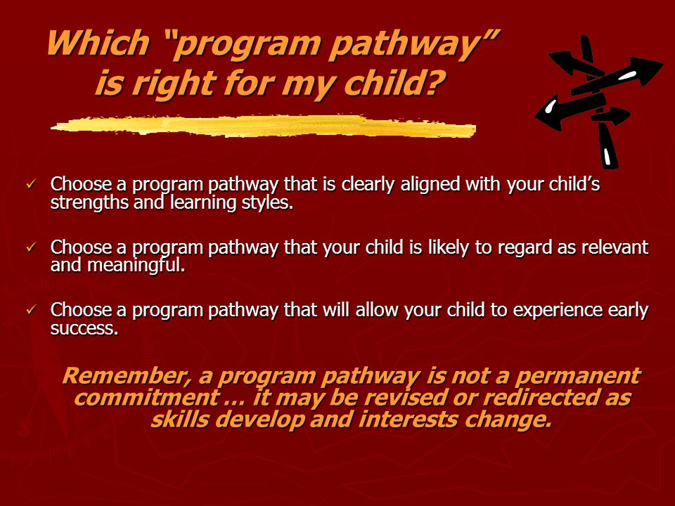 Which program pathway is right for my child