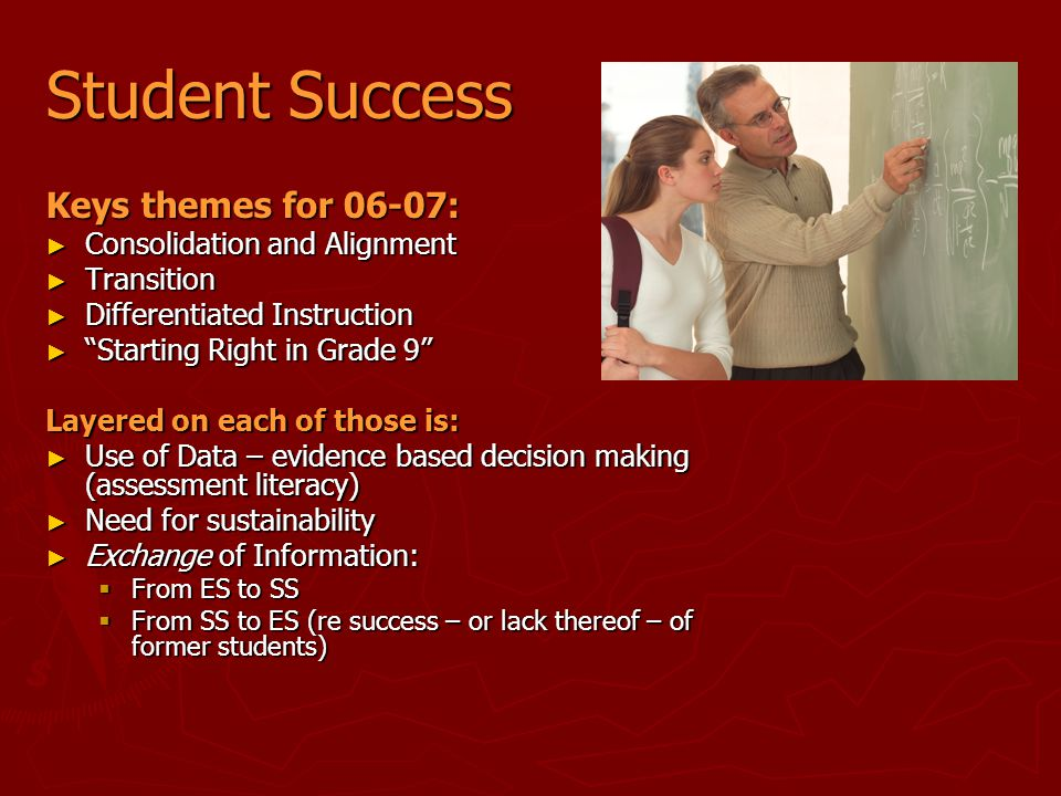 Student Success Keys themes for 06-07: Consolidation and Alignment