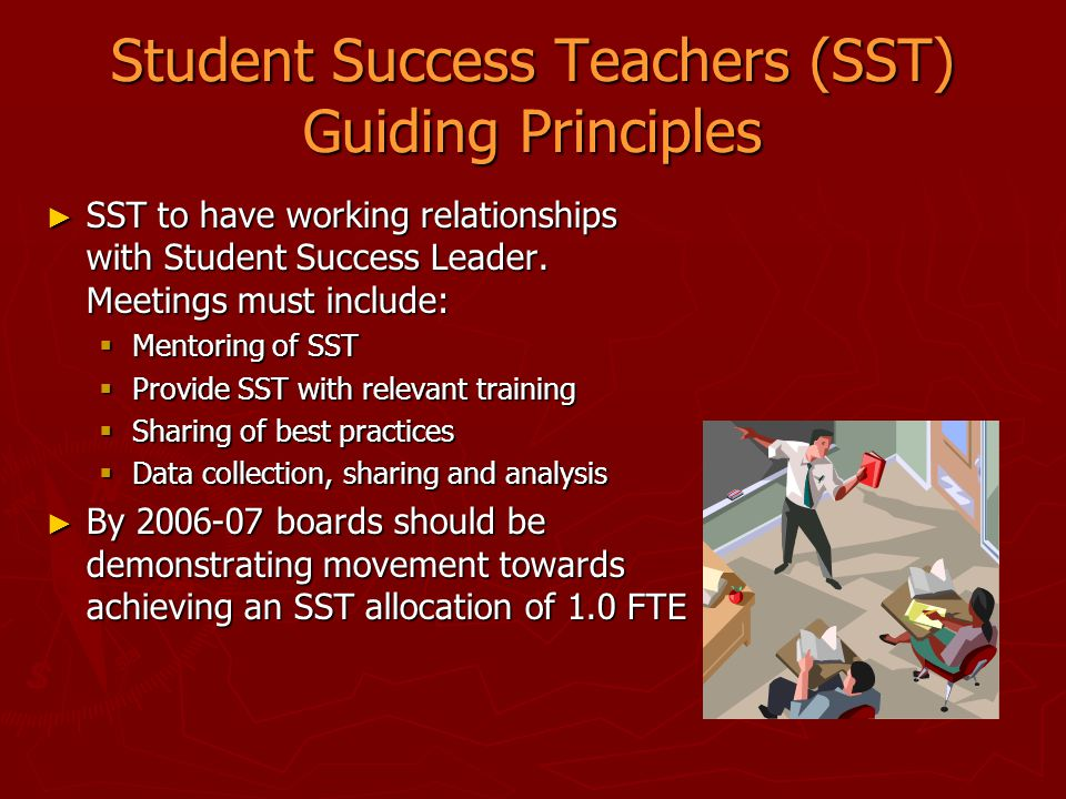 Student Success Teachers (SST) Guiding Principles