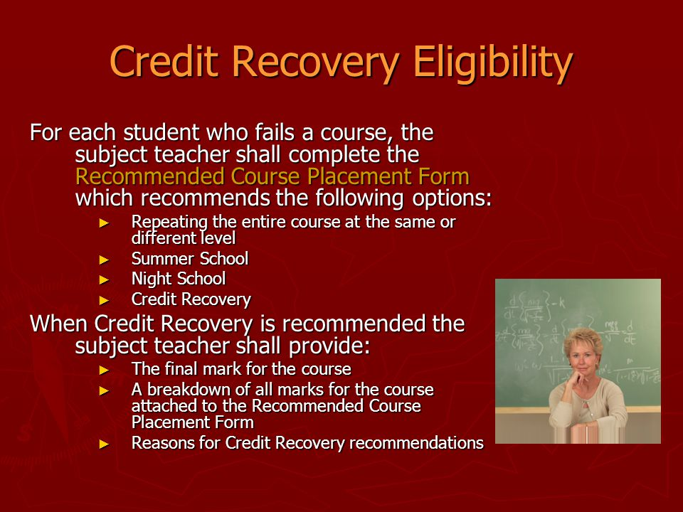 Credit Recovery Eligibility