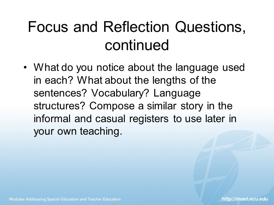 Focus and Reflection Questions, continued