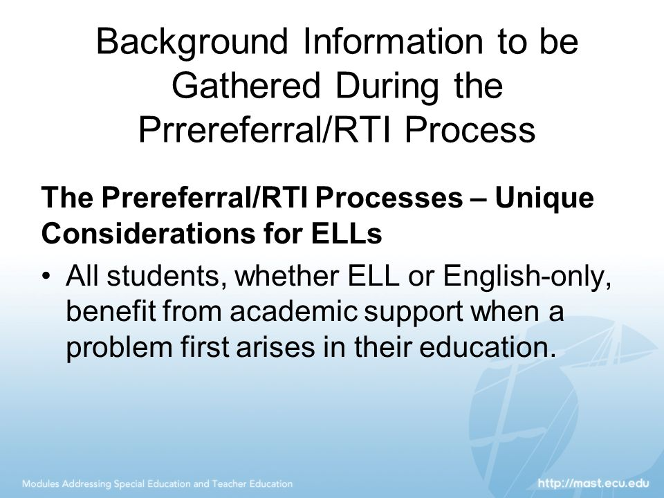 Background Information to be Gathered During the Prrereferral/RTI Process
