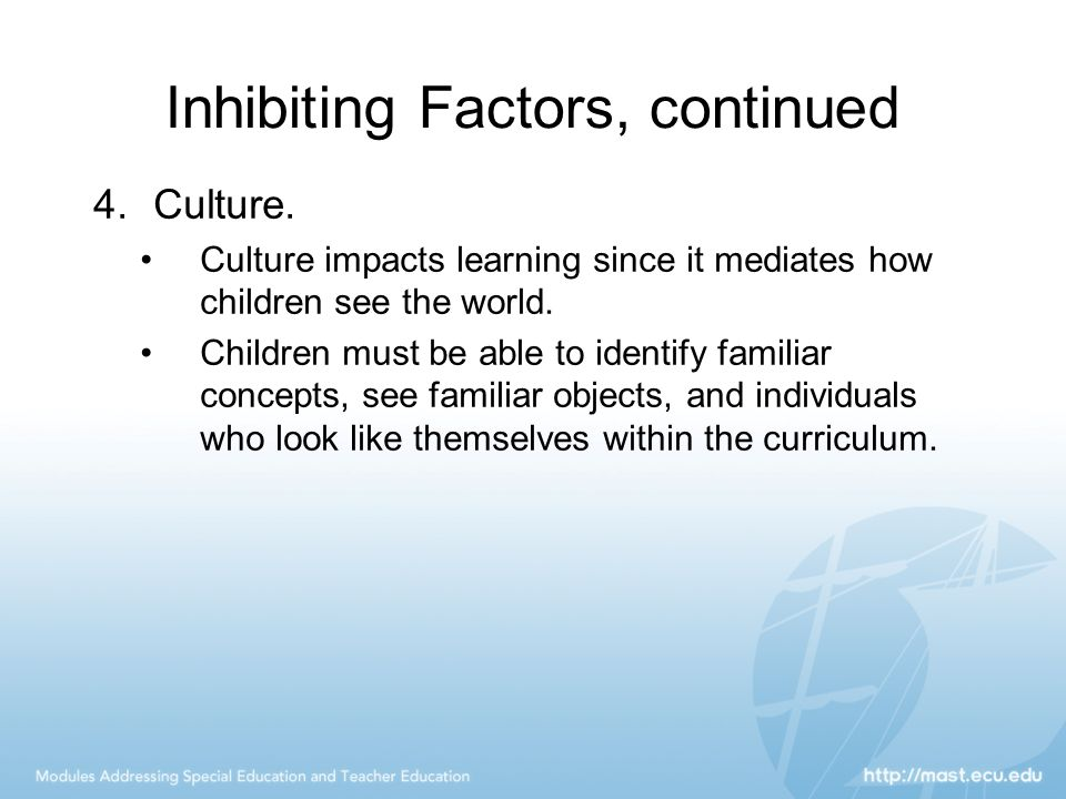 Inhibiting Factors, continued