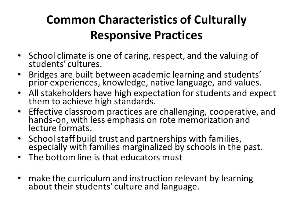 Common Characteristics of Culturally Responsive Practices