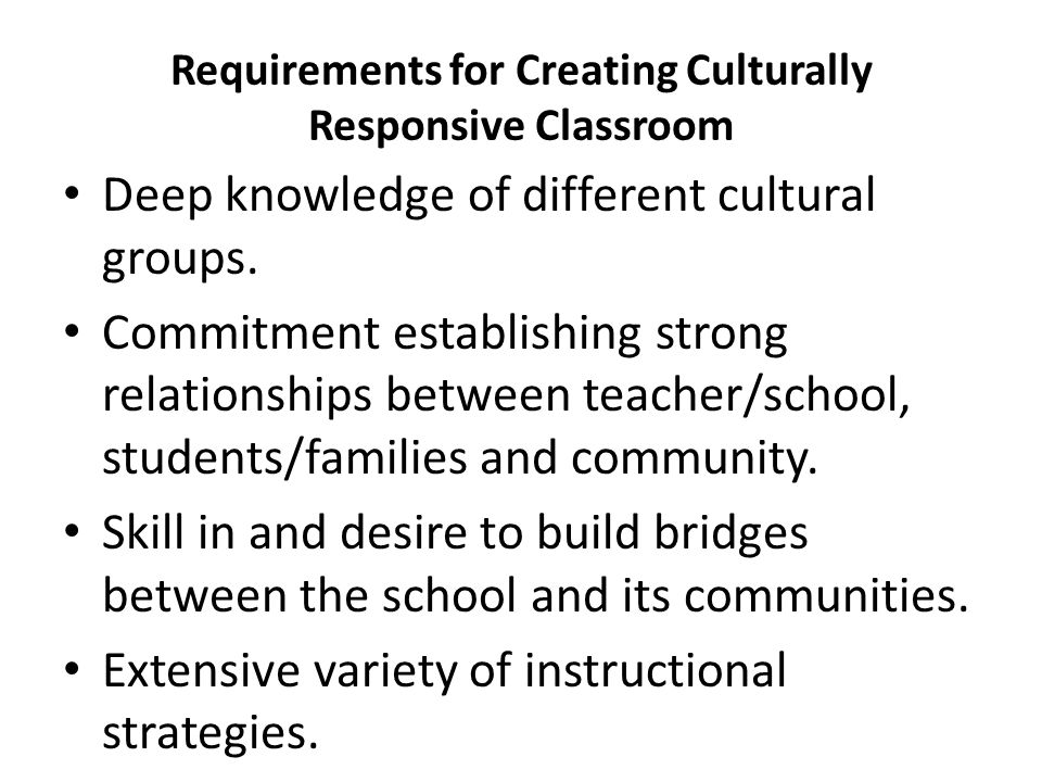 Requirements for Creating Culturally Responsive Classroom
