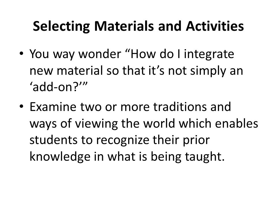 Selecting Materials and Activities