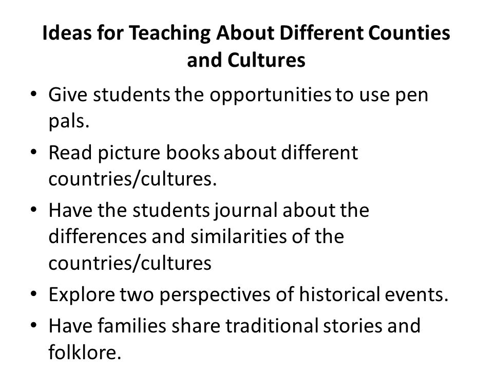 Ideas for Teaching About Different Counties and Cultures