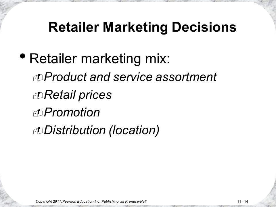 Retailer Marketing Decisions