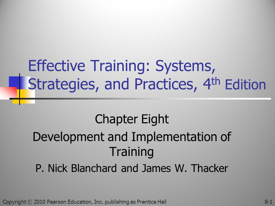 Effective Training: Systems, Strategies, and Practices, 4th Edition