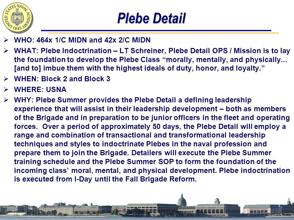 Plebe Detail WHO: 464x 1/C MIDN and 42x 2/C MIDN