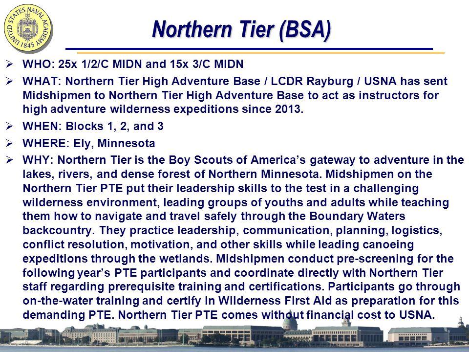 Northern Tier (BSA) WHO: 25x 1/2/C MIDN and 15x 3/C MIDN
