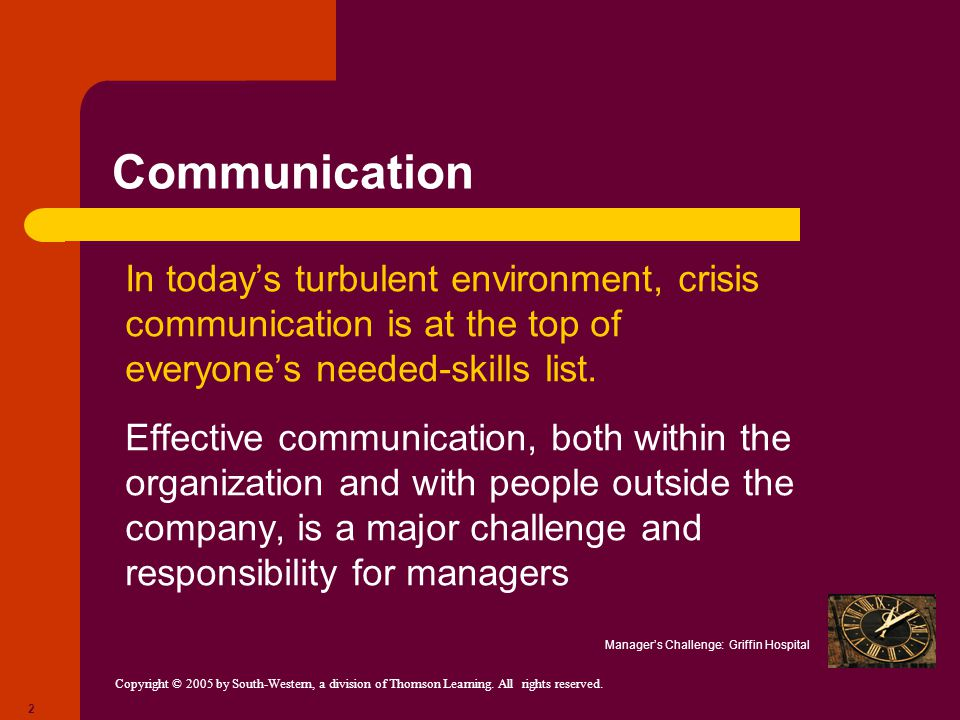 Communication In today's turbulent environment, crisis communication is at the top of everyone's needed-skills list.