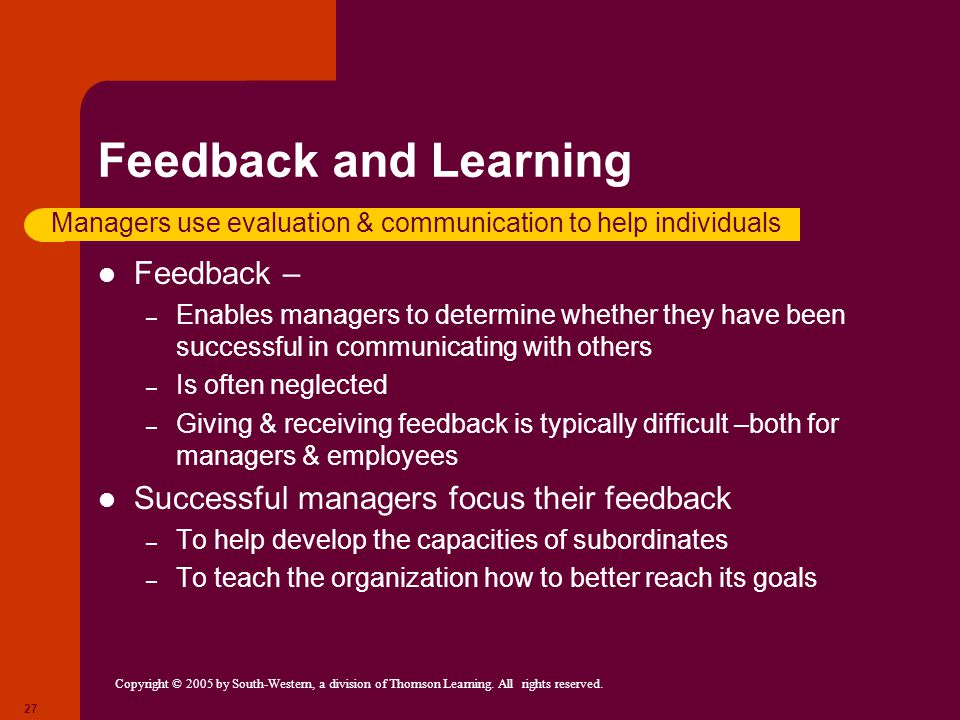 Feedback and Learning Feedback –