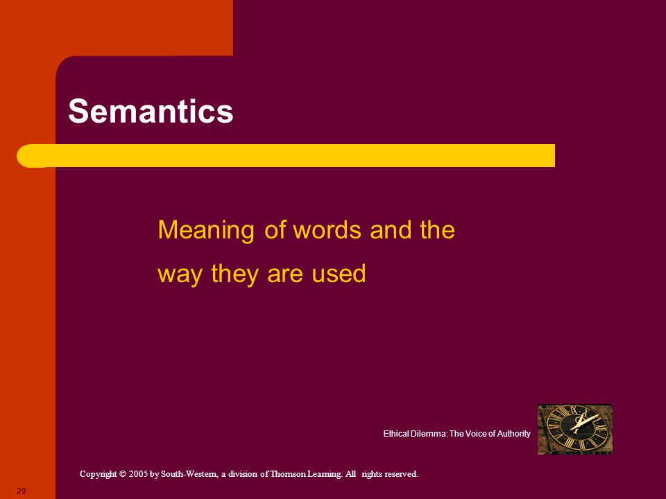 Semantics Meaning of words and the way they are used