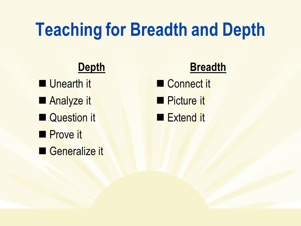 Teaching for Breadth and Depth