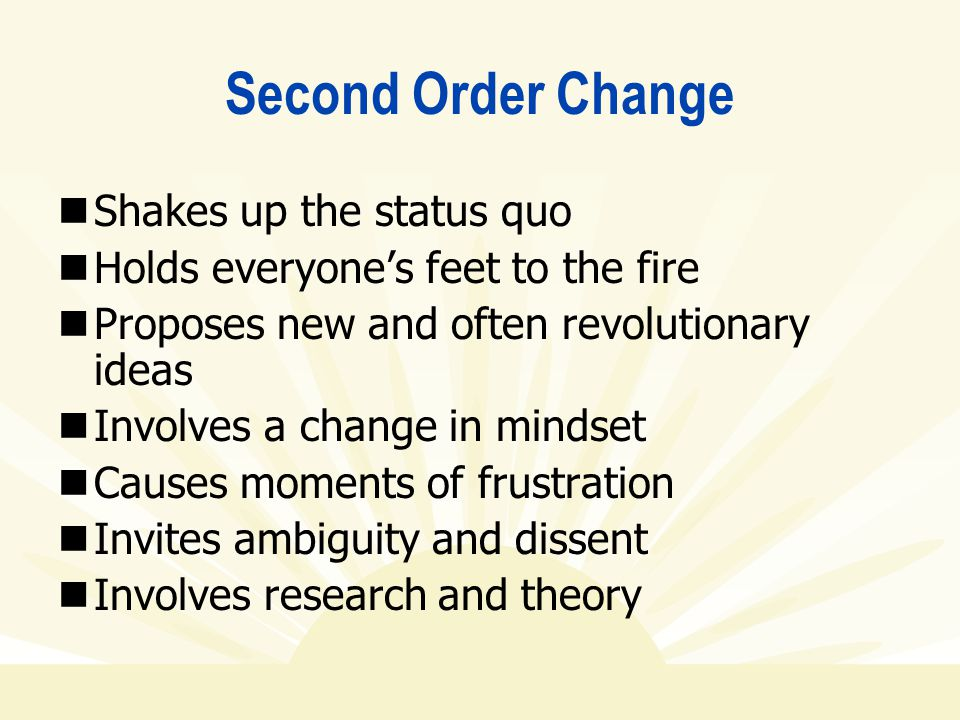 Second Order Change Shakes up the status quo